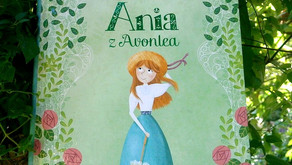 """Powrót do Avonlea, czyli """"Ania z Avonlea"""" Lucy Maud Montgomery"""