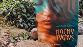 "Historia pewnego palca - ""Nocny tygrys"" Yangsze Choo"