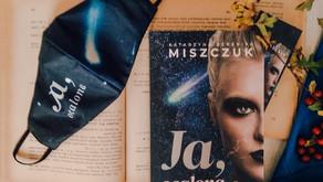 """Ja, ocalona"" Katarzyna Berenika Miszczuk"