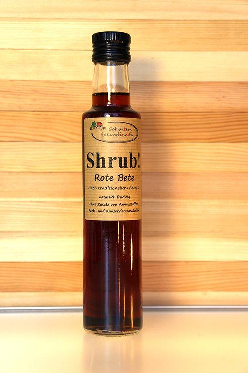 Schusters Spezialitäten - Shrub! Rote-Bete-Sirup (0,25 Lite
