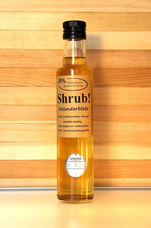 Schusters Spezialitäten - Shrub! Holunderblüte Sirup