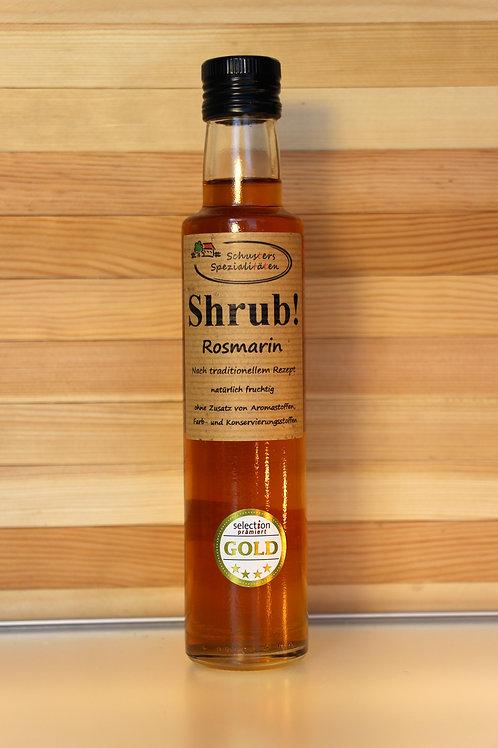 Schusters Spezialitäten - Shrub! Rosmarin-Sirup (0,25 Liter)