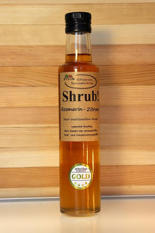 Schusters Spezialitäten - Shrub! Rosmarin-Zitrone Sirup