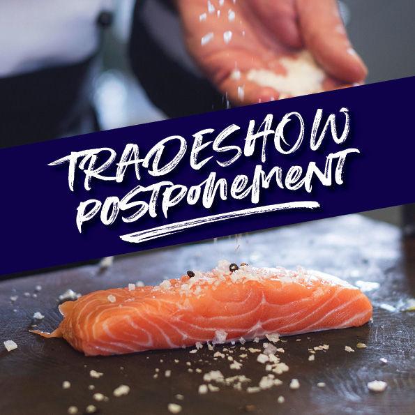 Trade Shows Postponed!