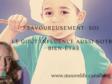#Article : Savoureusement Soi – Le goût influence aussi notre bien-être ? par Adeline Petit