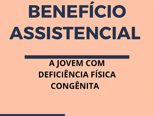 TRF3 RESTABELECE BENEFÍCIO ASSISTENCIAL A JOVEM COM DEFICIÊNCIA FÍSICA CONGÊNITA