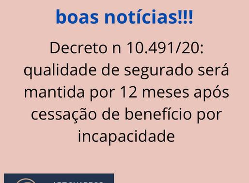Decreto nº 10.491/20: qualidade de segurado será mantida após cessação de benefício por incapacidade