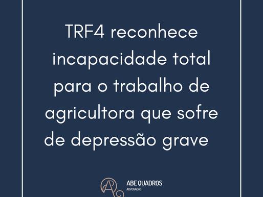 TRF4 reconhece incapacidade total para o trabalho de agricultora com depressão crônica grave