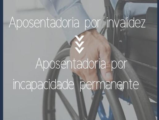 Aposentadoria por invalidez ➡️ Aposentadoria por incapacidade permanente