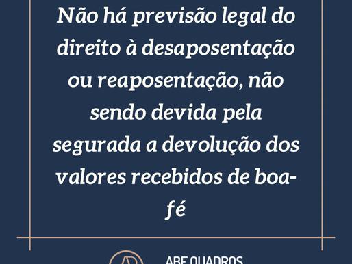 Não há previsão legal do direito à desaposentação ou reaposentação