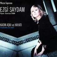 Ezgi Saydam - Frauenliebe und Leben