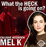 Mel K - What the heck is going on_ Post.png