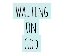 Waiting on God.jpg