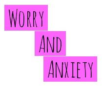 Worry & Anxiety.jpg