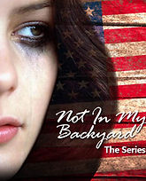 Not In My Backyard: The Series