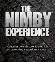 The NIMBY Experience