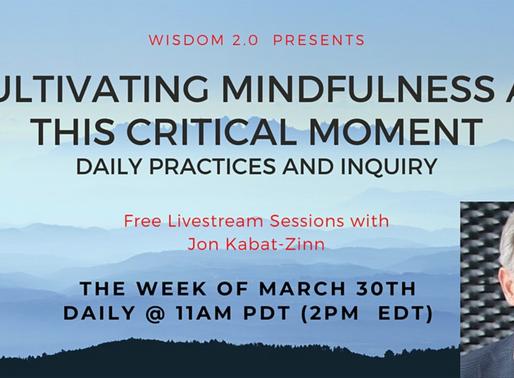 Jon Kabat-Zinn LIVE March 30-April 3 at 2pm EDT