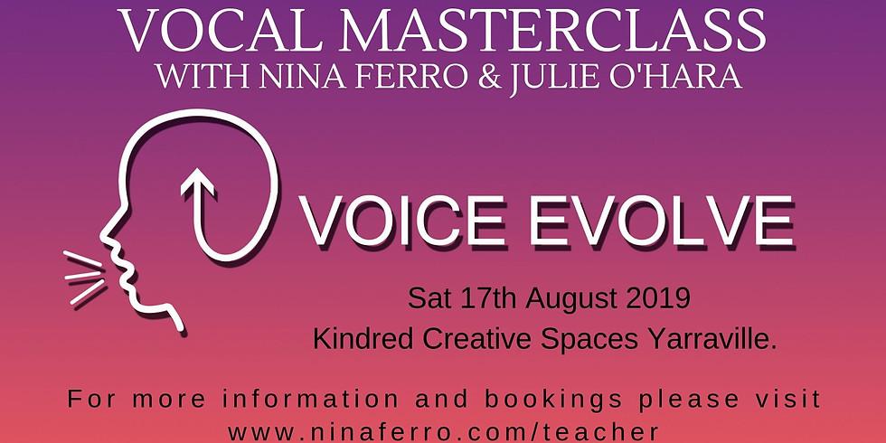 VOICE EVOLVE PRESENTS - Vocal Masterclass with Nina Ferro & Julie O'Hara