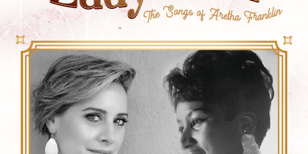 Nina Ferro Presents 'Lady Soul' The Songs of Aretha Franklin