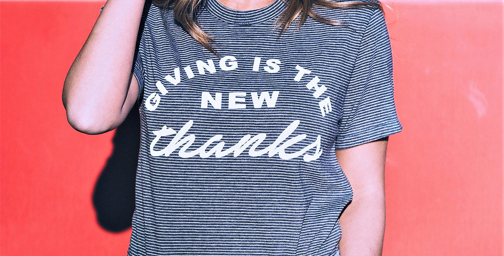 Giving is the New Thanks Tee