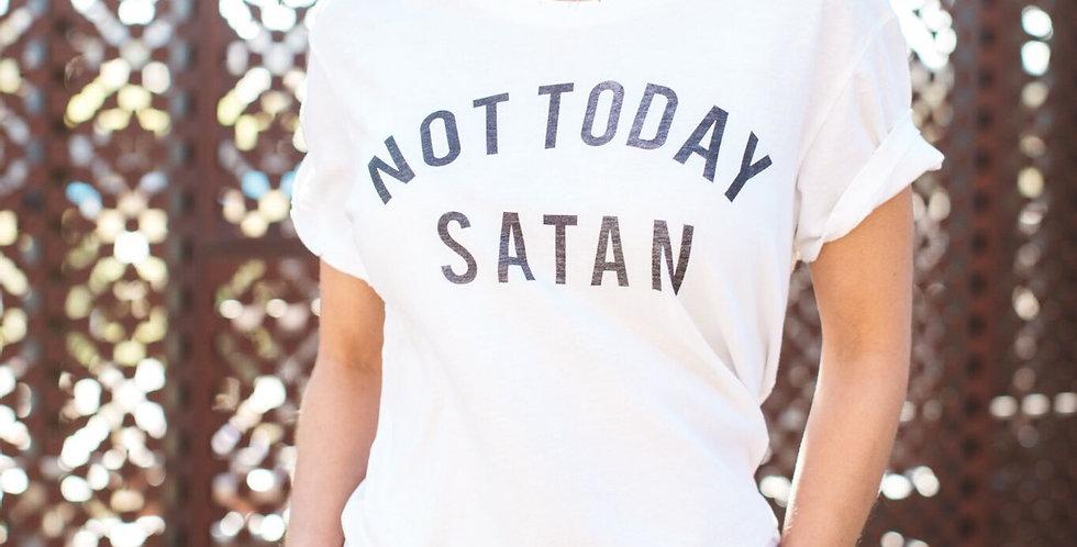 Not Today Satan Tee