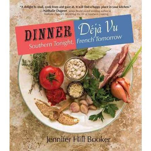 Dinner Deja Vu: Southern tonight, French tomorrow