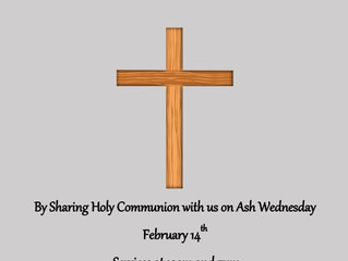 Ash Wednesday Services: 14 Feb