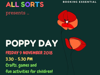 All Sorts: Poppy Day 9 November 2018
