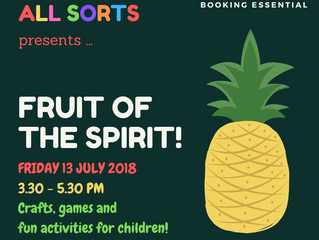 All Sorts: Fruit of the spirit!