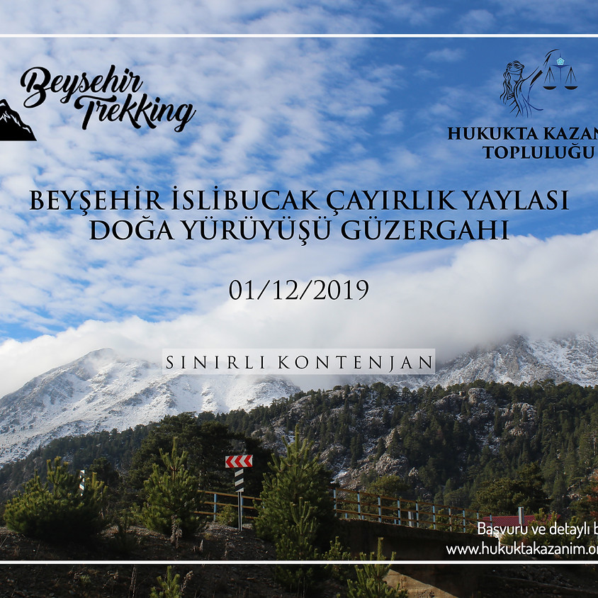 """""""BEYŞEHİR - İSLİBUCAK - ÇAYIRLIK YAYLASI"""" DOĞA YÜRÜYÜŞÜ"""