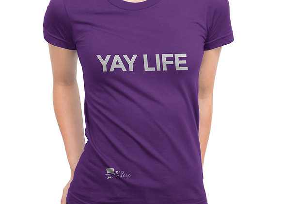 YAY LIFE