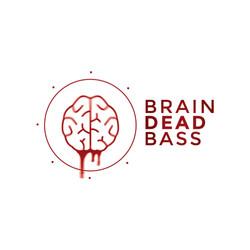 Brain Dead Bass