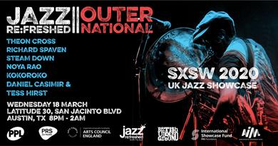 Jazz Re:Freshed UK Jazz SXSW Showcase