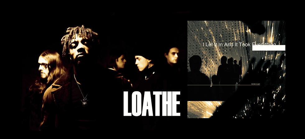 "Loathe ""I Let It In and It Took Everything"" banner image"