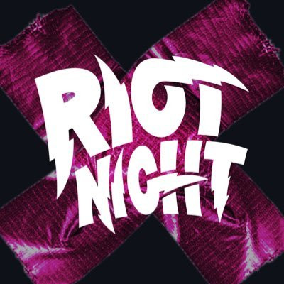 Welcome to Riot Night