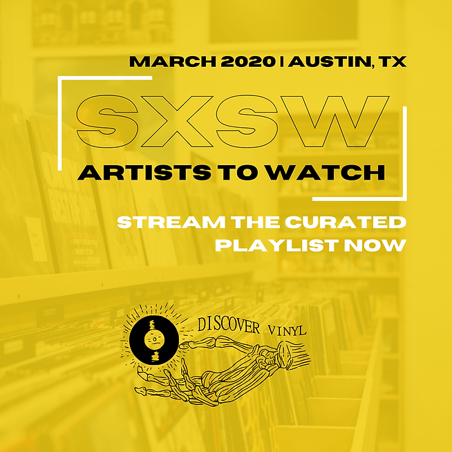 SXSW Artist's to Watch 2020 Curated Playlist
