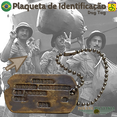 Dog Tag soldado Brasileiro 1944 - 2ª Guerra Mundial