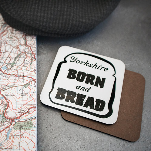 Yorkshire Born and Bred, funny, humerous, coaster