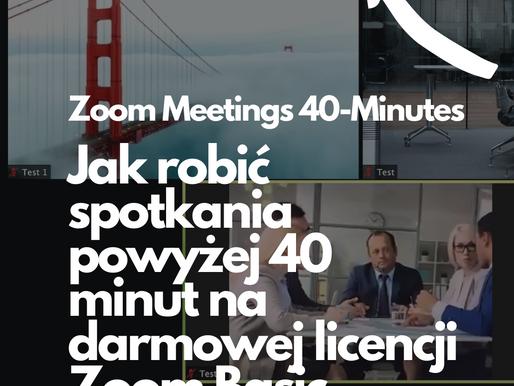 Masz bezpłatne konto Zoom Basic i potrzebujesz przeprowadzić spotkanie bez ograniczeń czasowych?