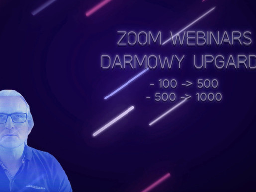Zoom zwiększa bezpłatnie pojemność w ramach licencji Zoom Webinars.