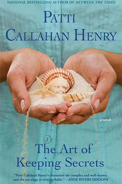 The Art of Keeping Secrets | Patti Callahan Henry