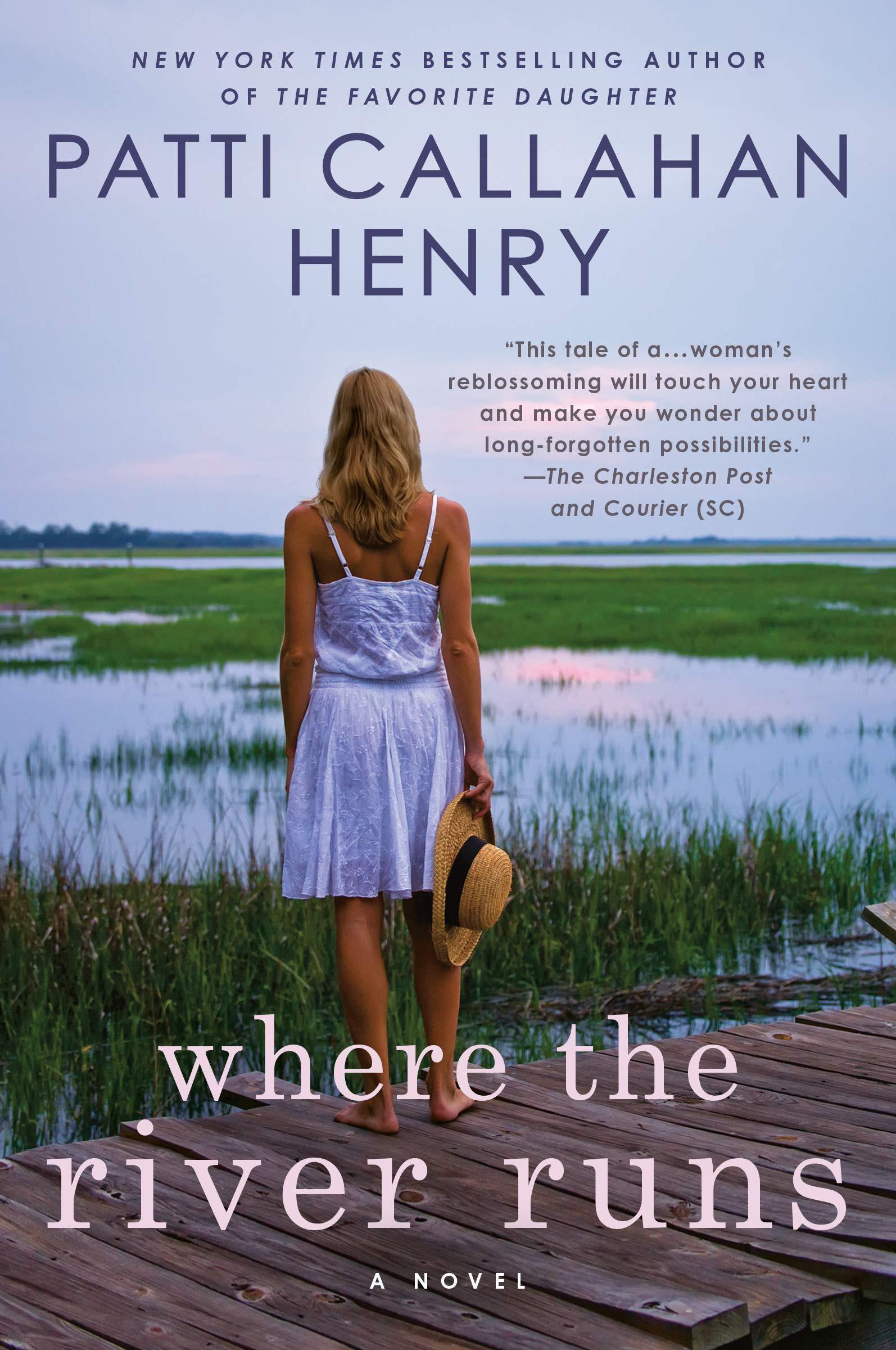 Where the River Runs | Patti Callahan Henry l Southern