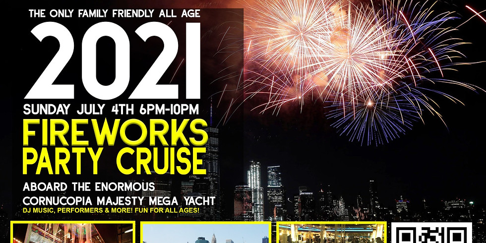 MACY'S 4TH OF JULY FIREWORKS SPECTACULAR PARTY CRUISES - NY BOARDING 630PM