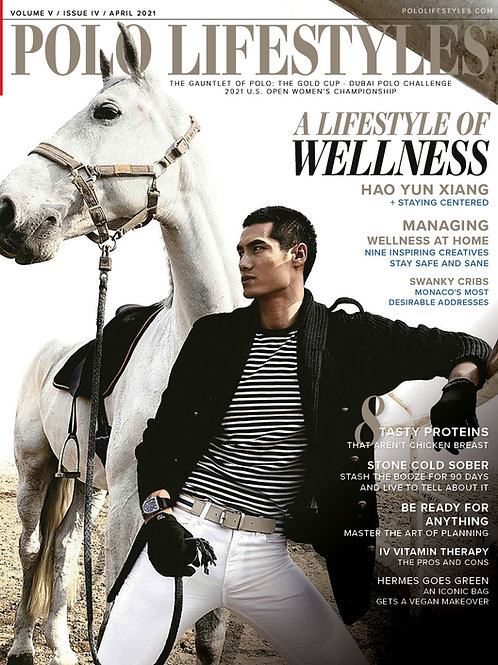 Polo Lifestyles: April 2021 A Lifestyle of Wellness