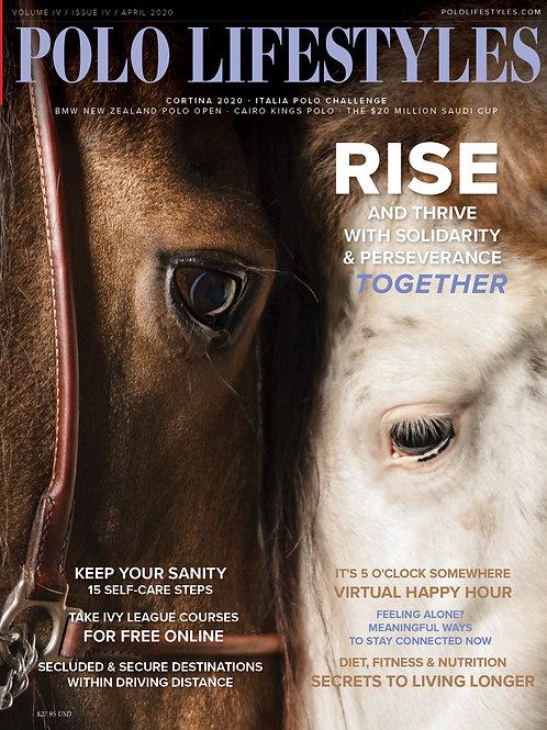 Polo Lifestyles: April 2020 - Rise & Thrive