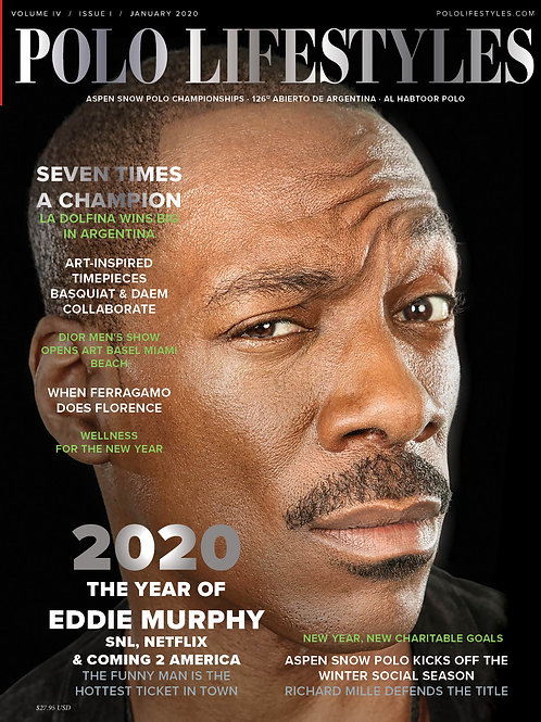 Polo Lifestyles: January 2020 - The Year of Eddie Murphy