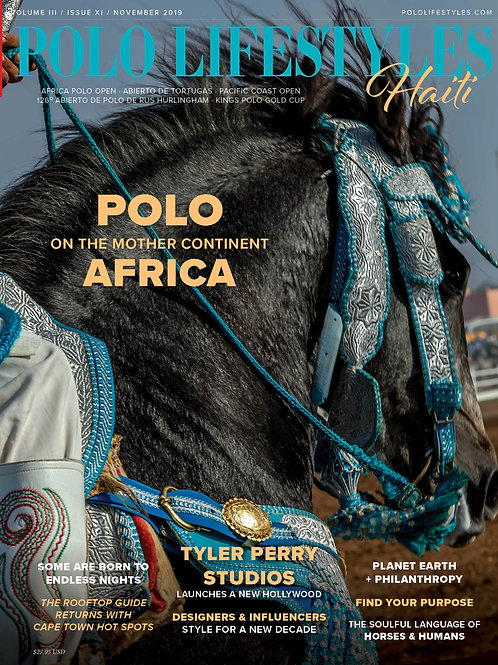 Polo Lifestyles Haiti: November 2019 Polo on the Mother Continent, Africa