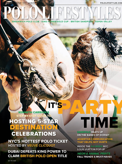 Polo Lifestyles: August 2019 It's Party Time