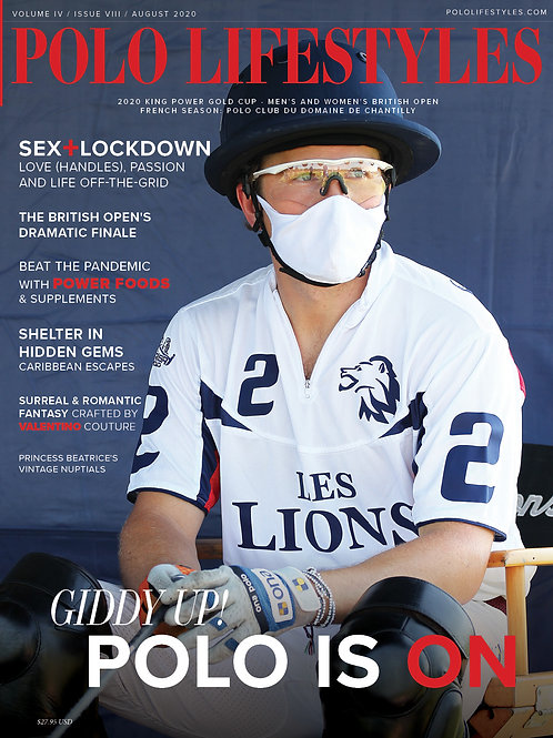 Polo Lifestyles: Aug 2020 Giddy Up! Polo Is On