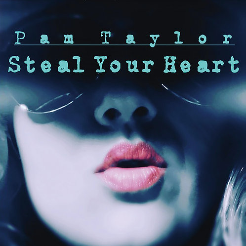 Steal Your Heart (Signed Copy)